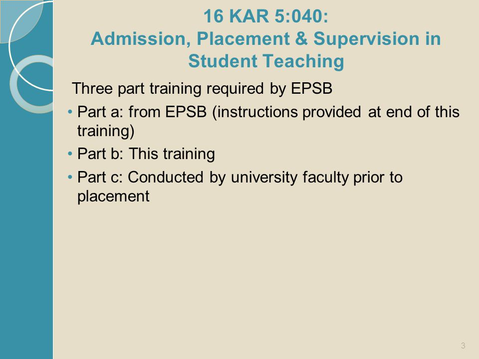 16 KAR 5:040: Admission, Placement & Supervision in Student Teaching