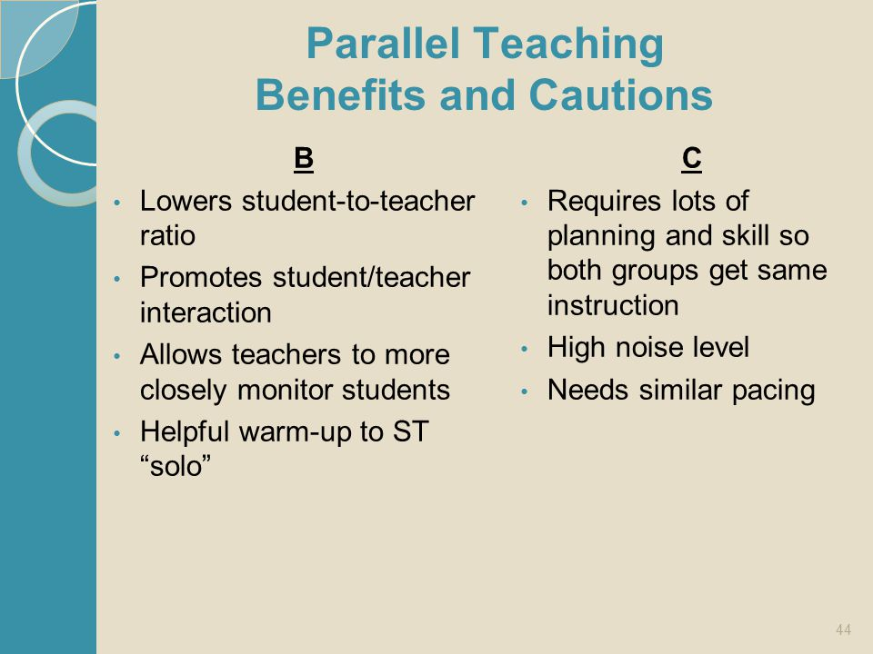 Parallel Teaching Benefits and Cautions