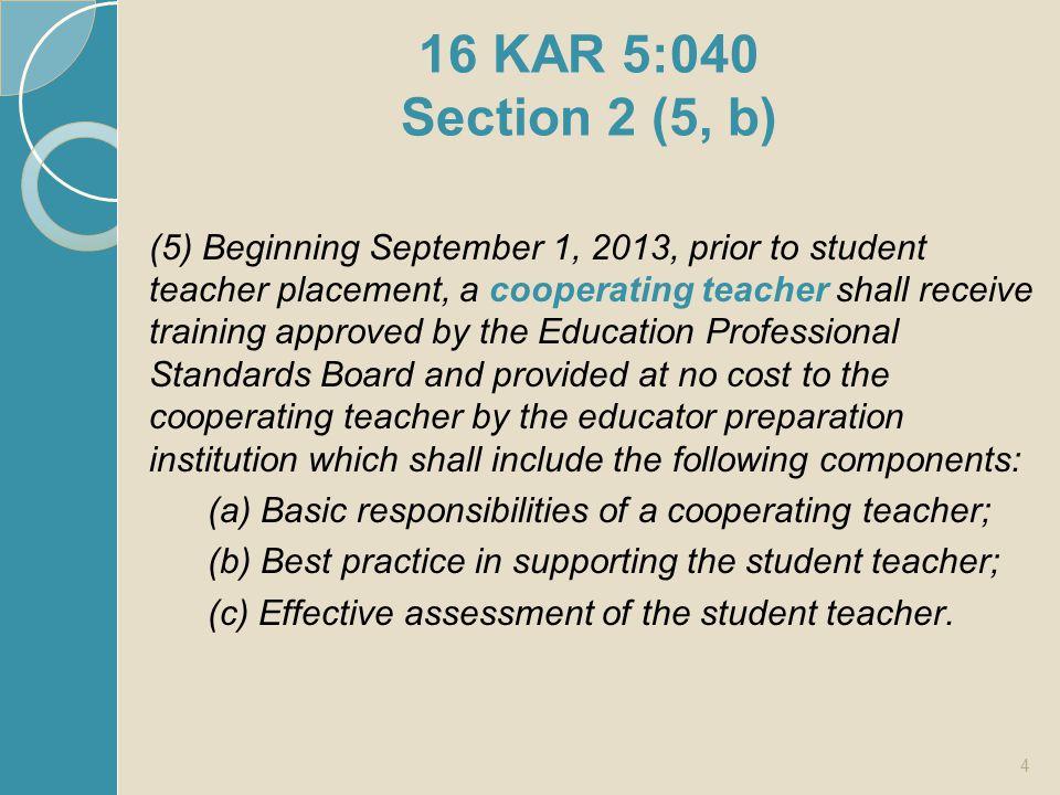 16 KAR 5:040 Section 2 (5, b)