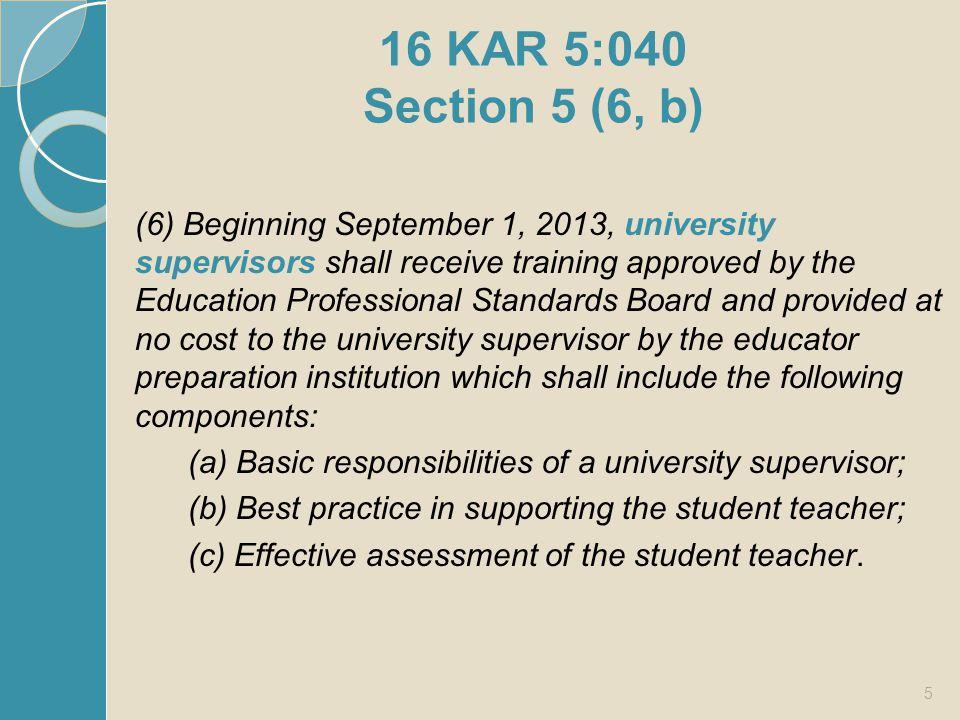 16 KAR 5:040 Section 5 (6, b)