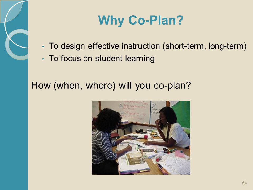 Why Co-Plan How (when, where) will you co-plan