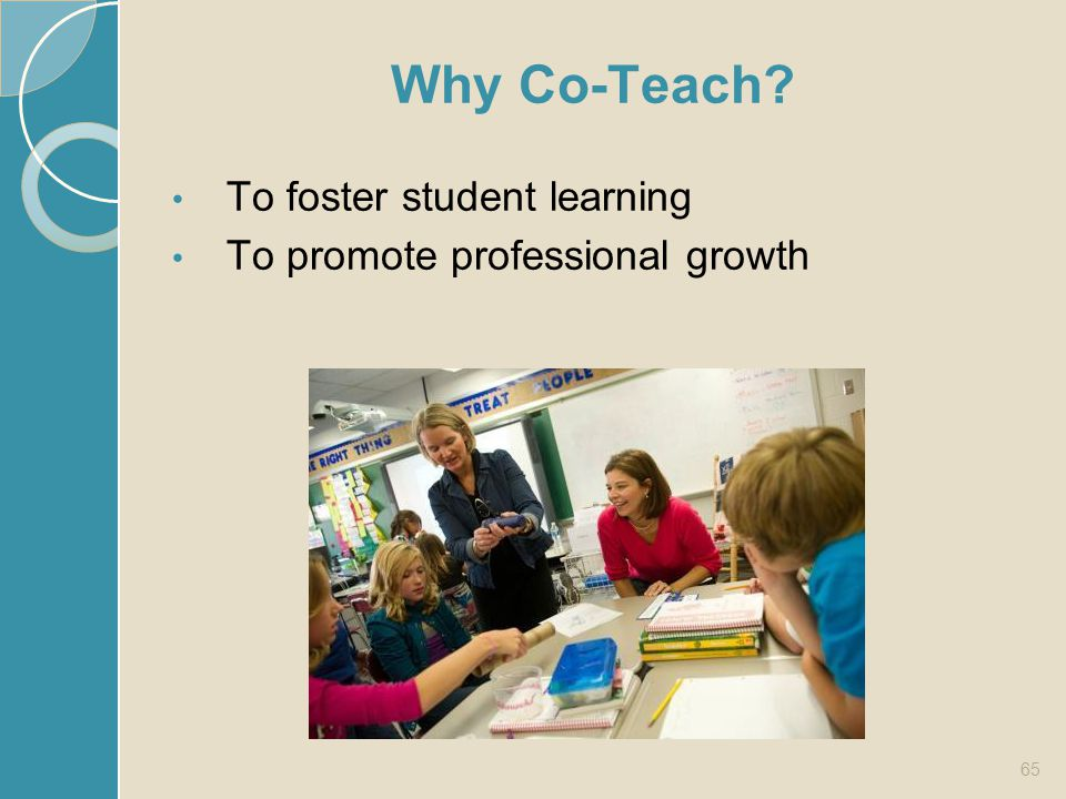 Why Co-Teach To foster student learning