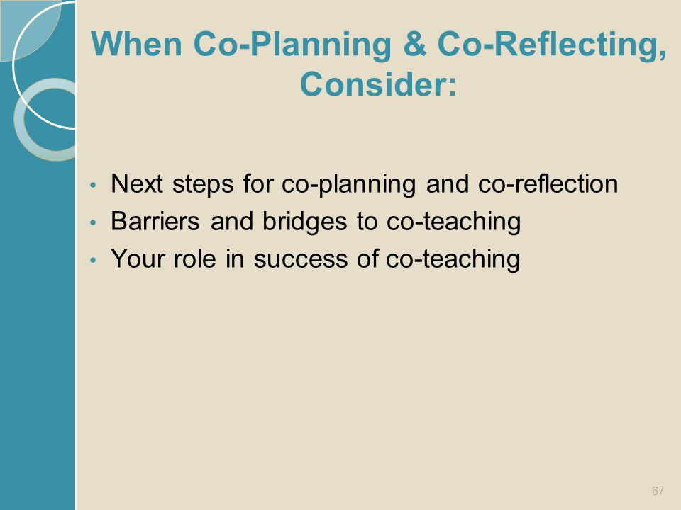 When Co-Planning & Co-Reflecting, Consider: