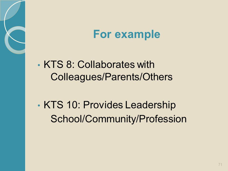 KTS 8: Collaborates with Colleagues/Parents/Others