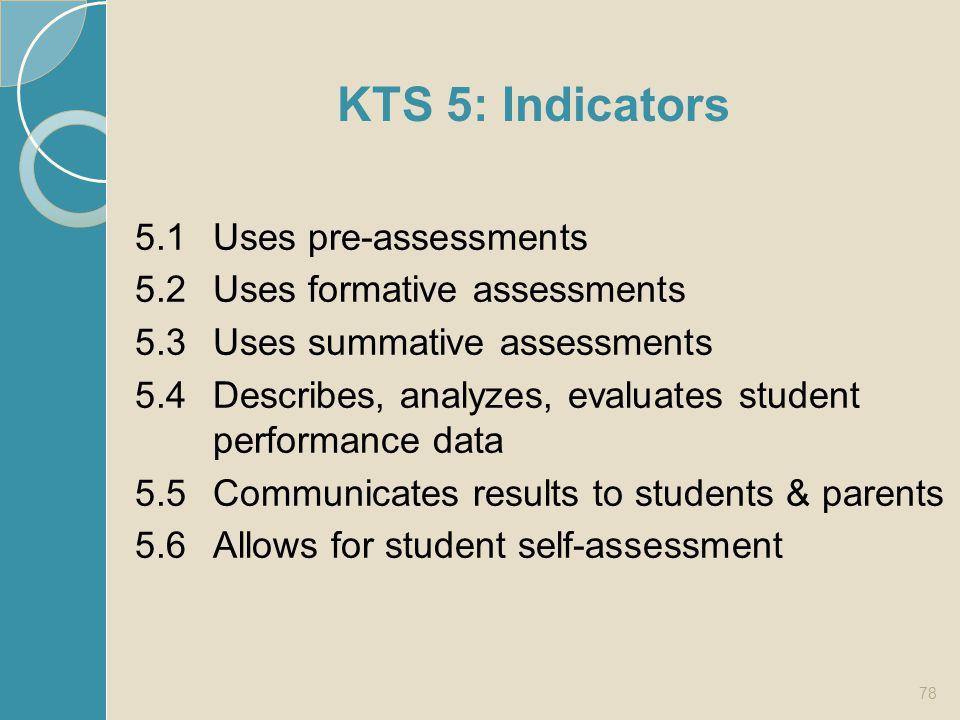 KTS 5: Indicators 5.1 Uses pre-assessments