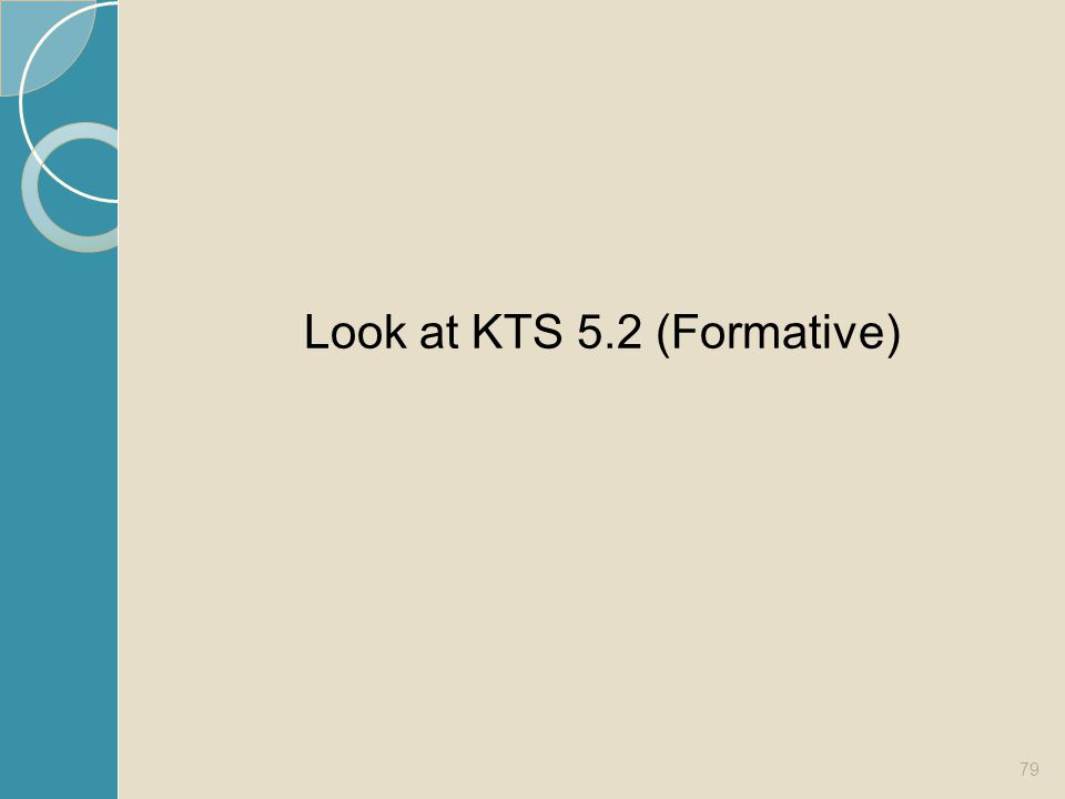 Look at KTS 5.2 (Formative)