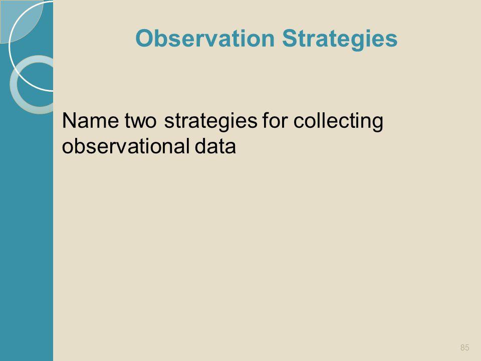 Observation Strategies