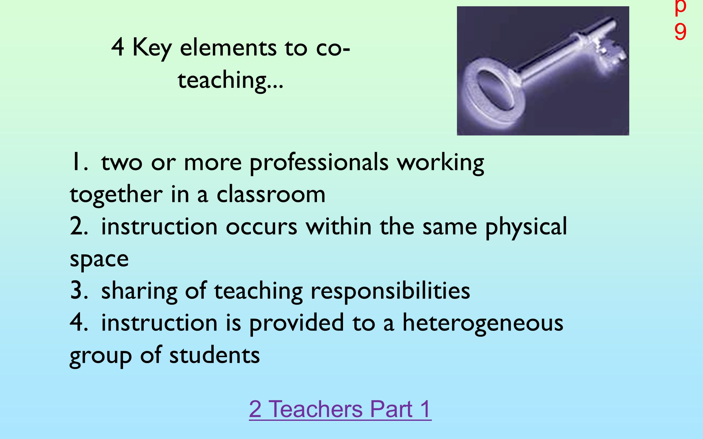 4 Key elements to co-teaching...