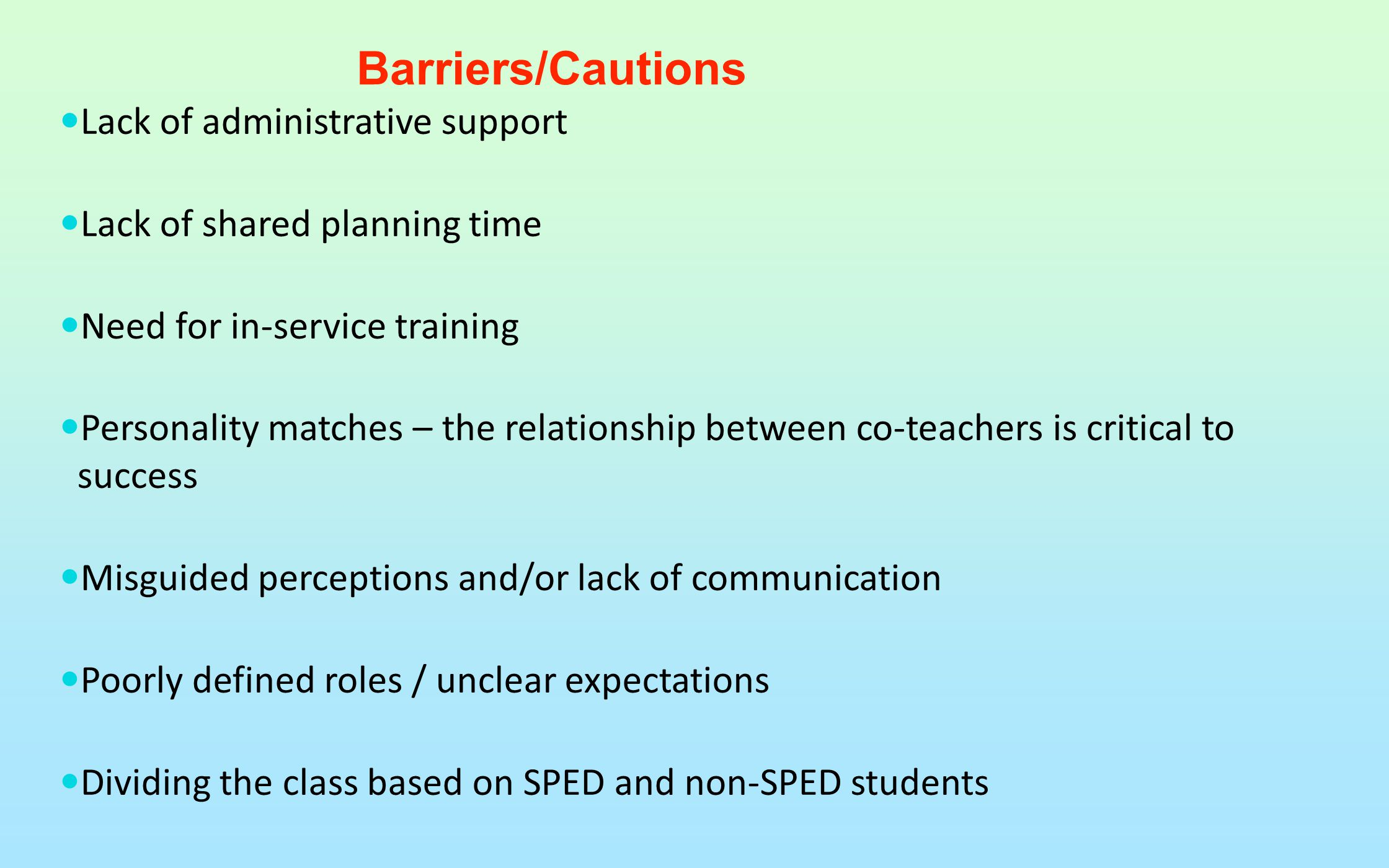 Barriers/Cautions Lack of administrative support
