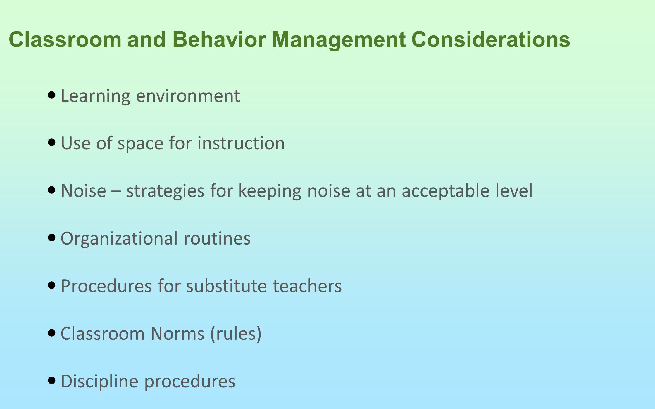 Classroom and Behavior Management Considerations