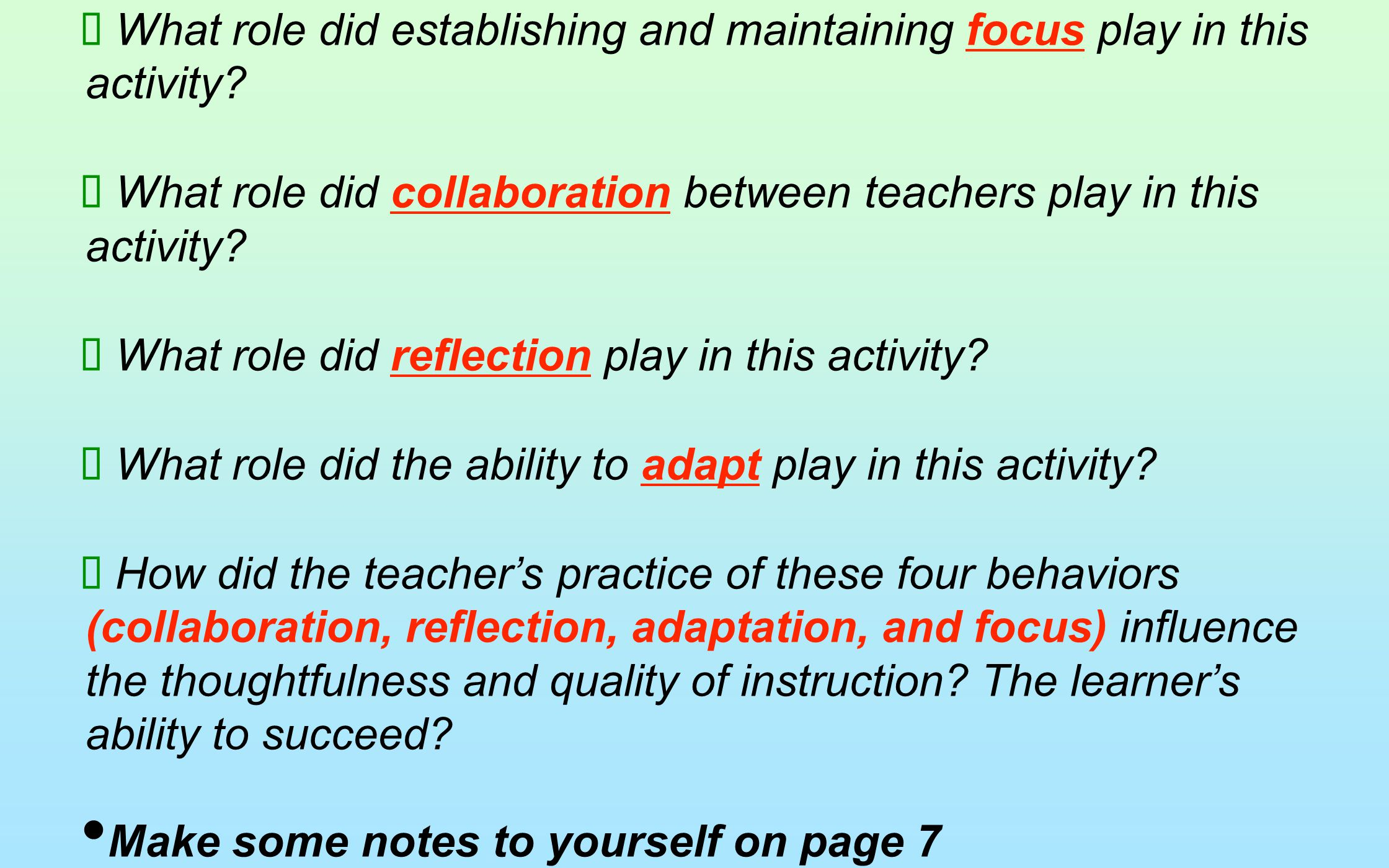What role did establishing and maintaining focus play in this activity