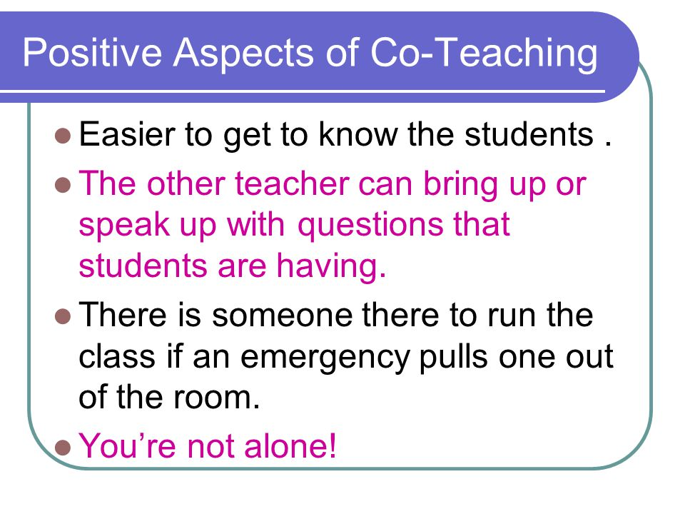 Positive Aspects of Co-Teaching