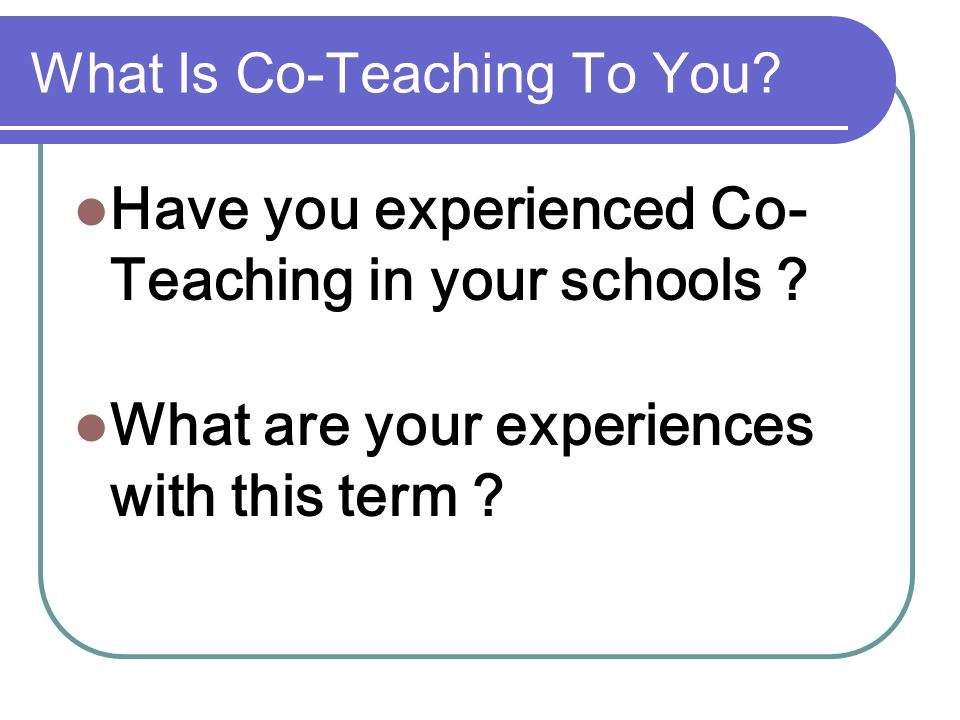What Is Co-Teaching To You