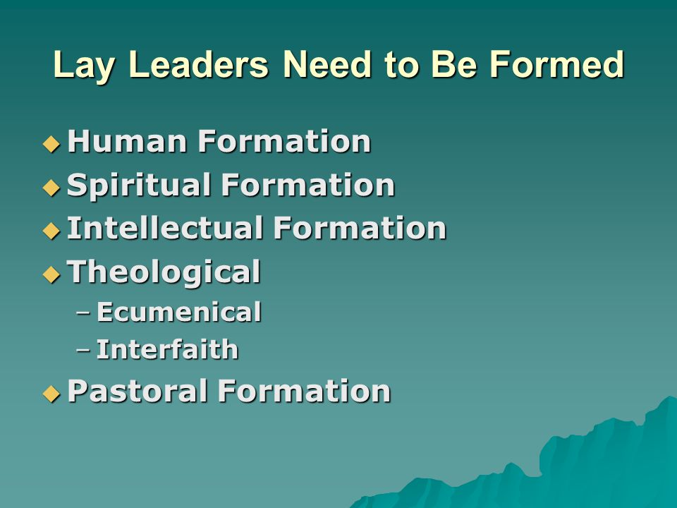 Lay Leaders Need to Be Formed