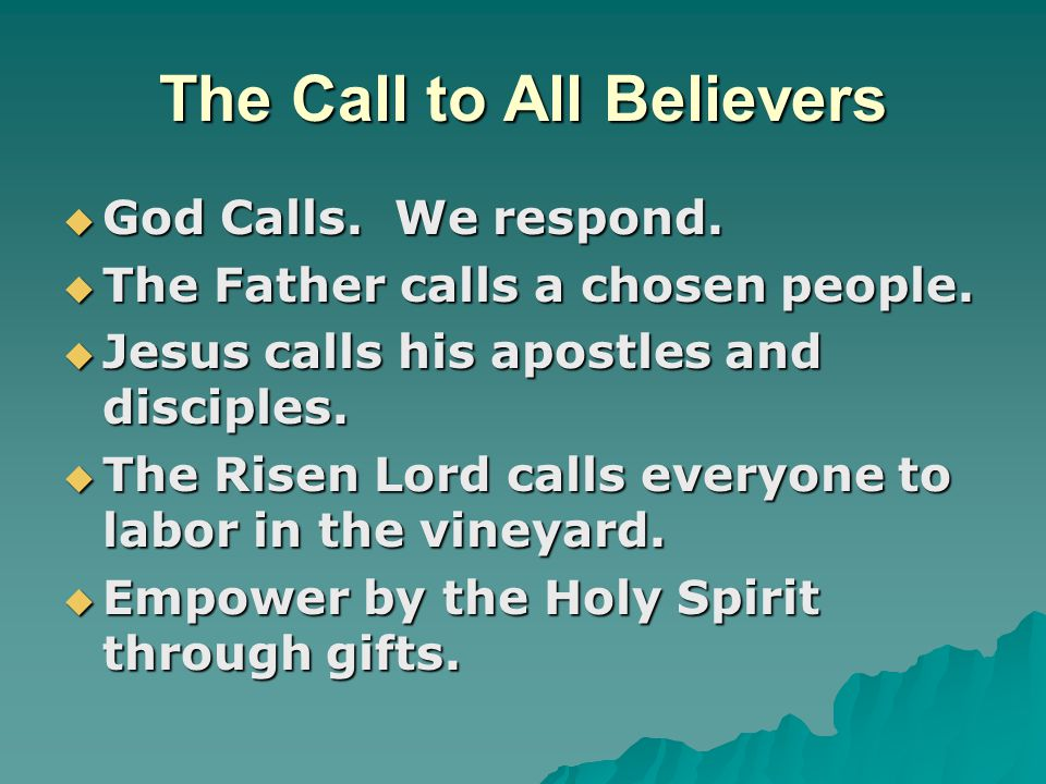 The Call to All Believers