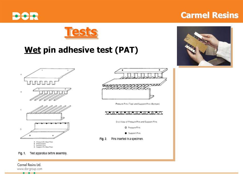 Carmel Resins Tests Wet pin adhesive test (PAT) 13
