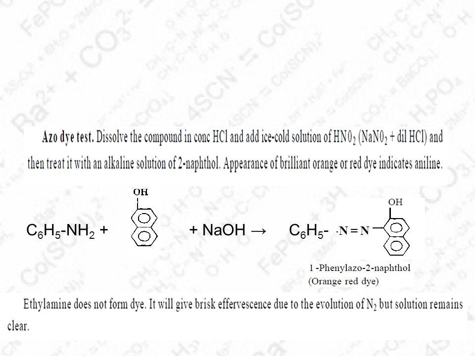 C6H5-NH2 + + NaOH → C6H5-
