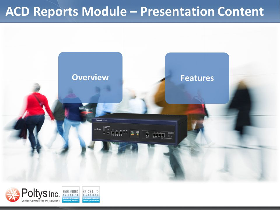 ACD Reports Module – Presentation Content