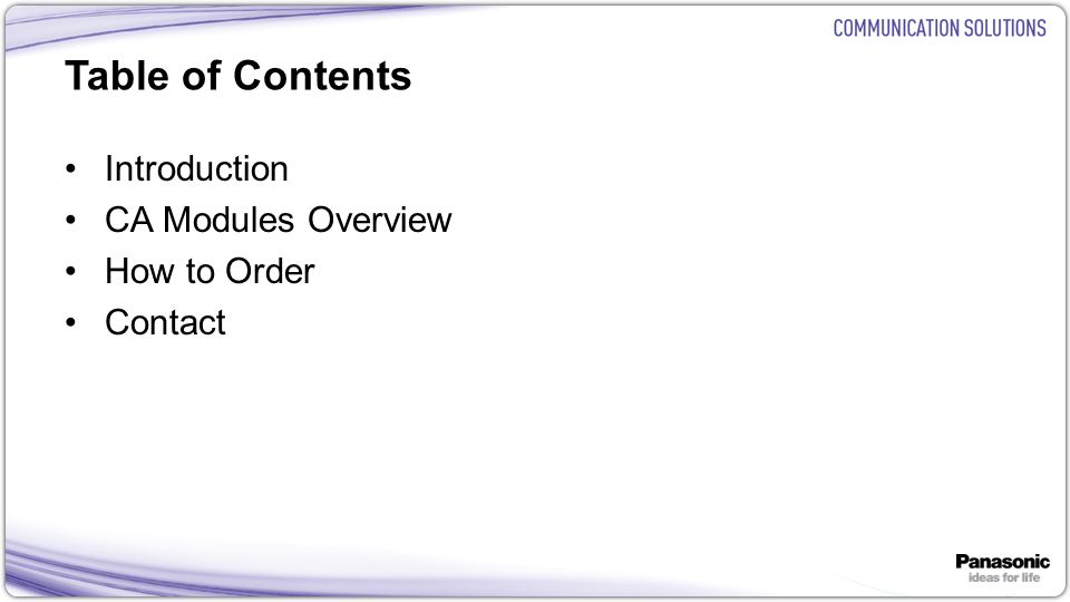 Table of Contents Introduction CA Modules Overview How to Order