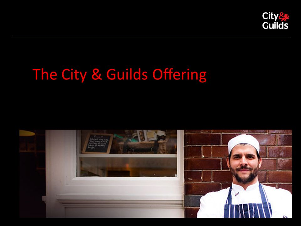 The City & Guilds Offering