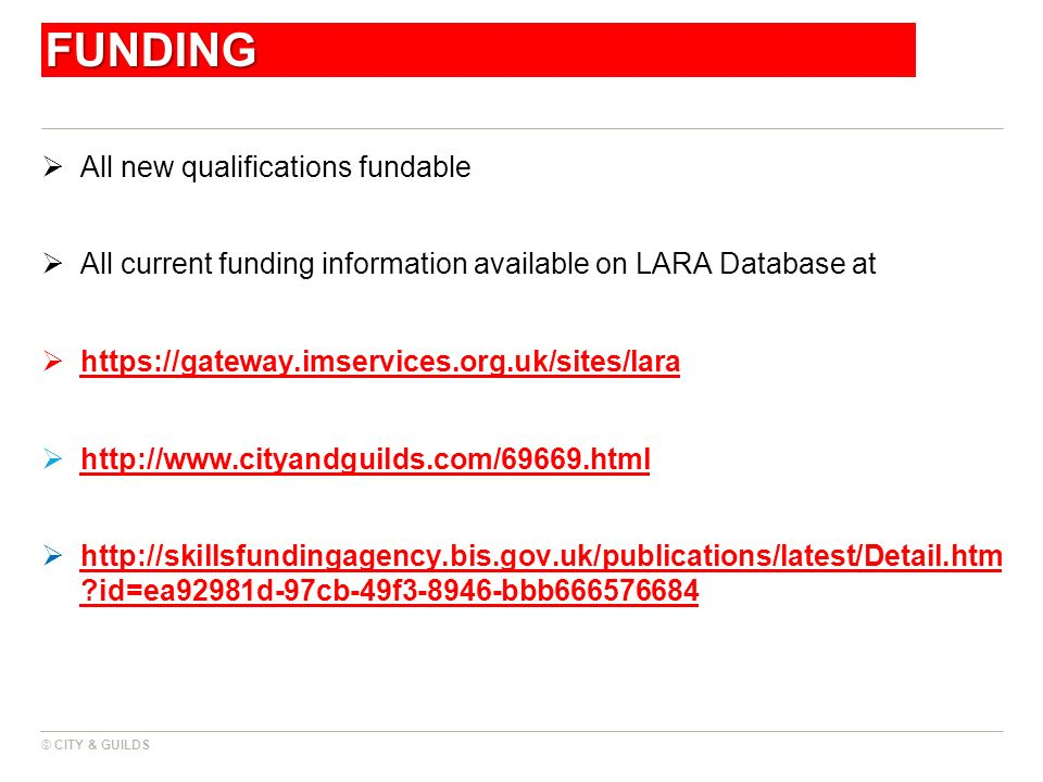 FUNDING All new qualifications fundable