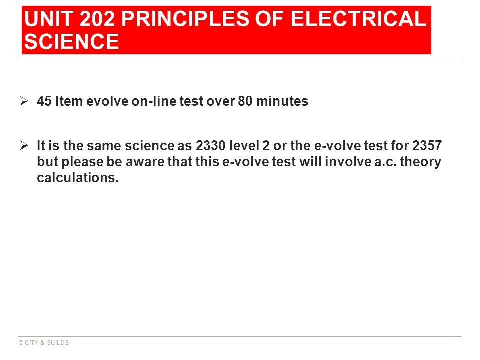 UNIT 202 PRINCIPLES OF ELECTRICAL SCIENCE