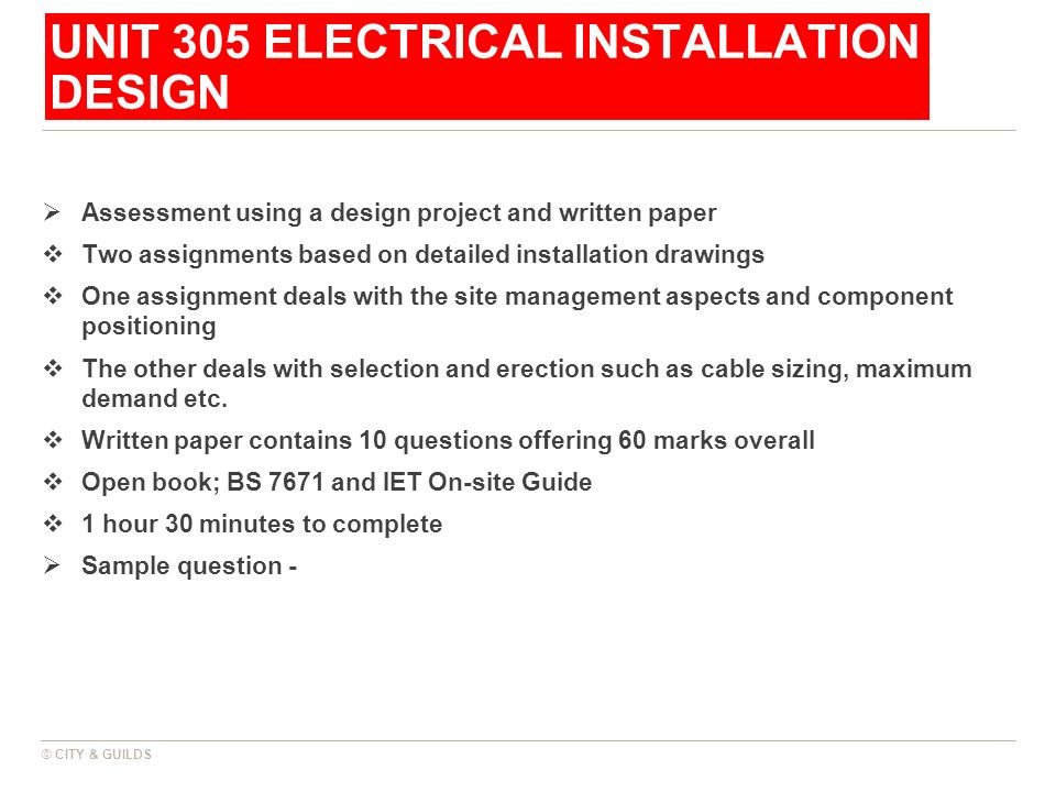 UNIT 305 ELECTRICAL INSTALLATION DESIGN