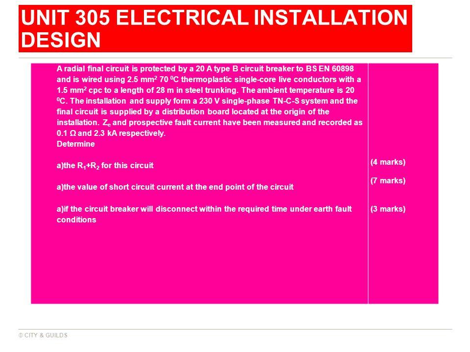 UNIT 305 ELECTRICAL INSTALLATION DESIGN