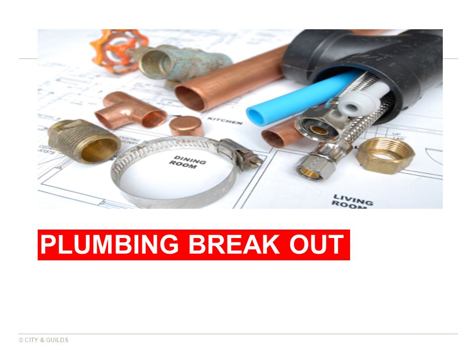 Plumbing break out © CITY & GUILDS