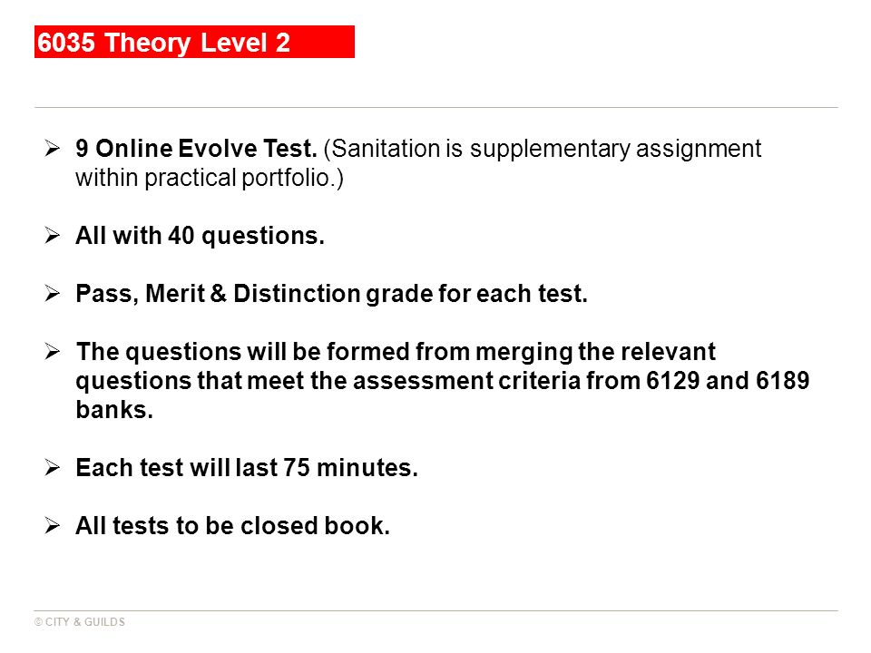 6035 Theory Level 2 9 Online Evolve Test. (Sanitation is supplementary assignment within practical portfolio.)