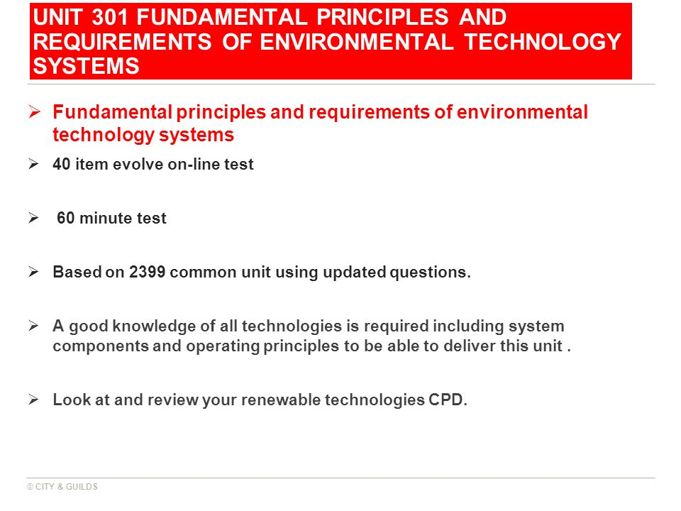 UNIT 301 FUNDAMENTAL PRINCIPLES AND REQUIREMENTS OF ENVIRONMENTAL TECHNOLOGY SYSTEMS