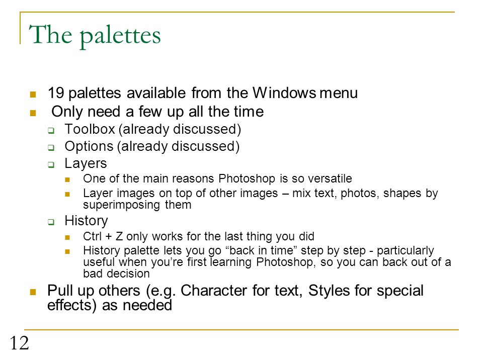 The palettes 19 palettes available from the Windows menu