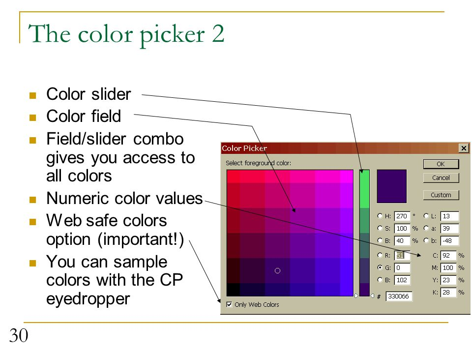 The color picker 2 Color slider Color field