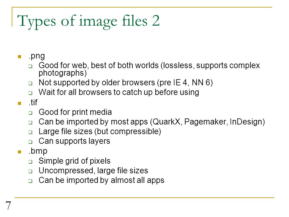 Types of image files 2 .png .tif .bmp