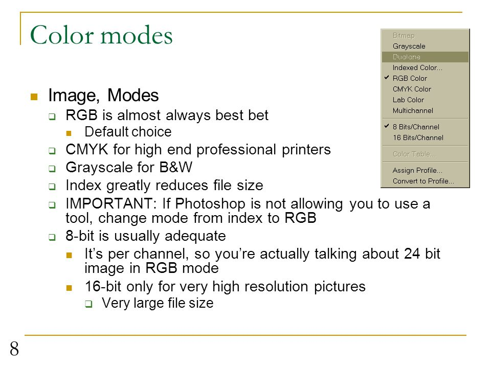 Color modes Image, Modes RGB is almost always best bet