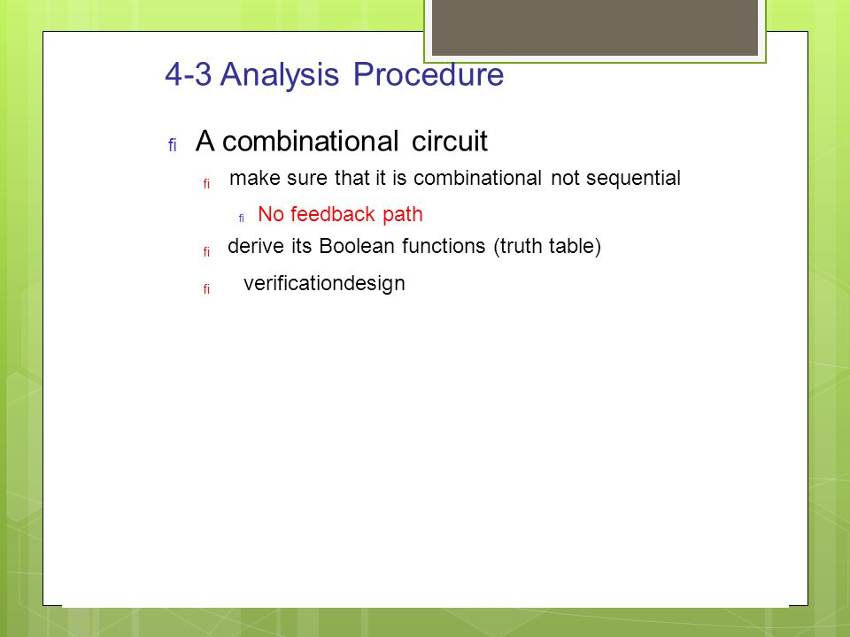4-3 Analysis Procedure A combinational circuit