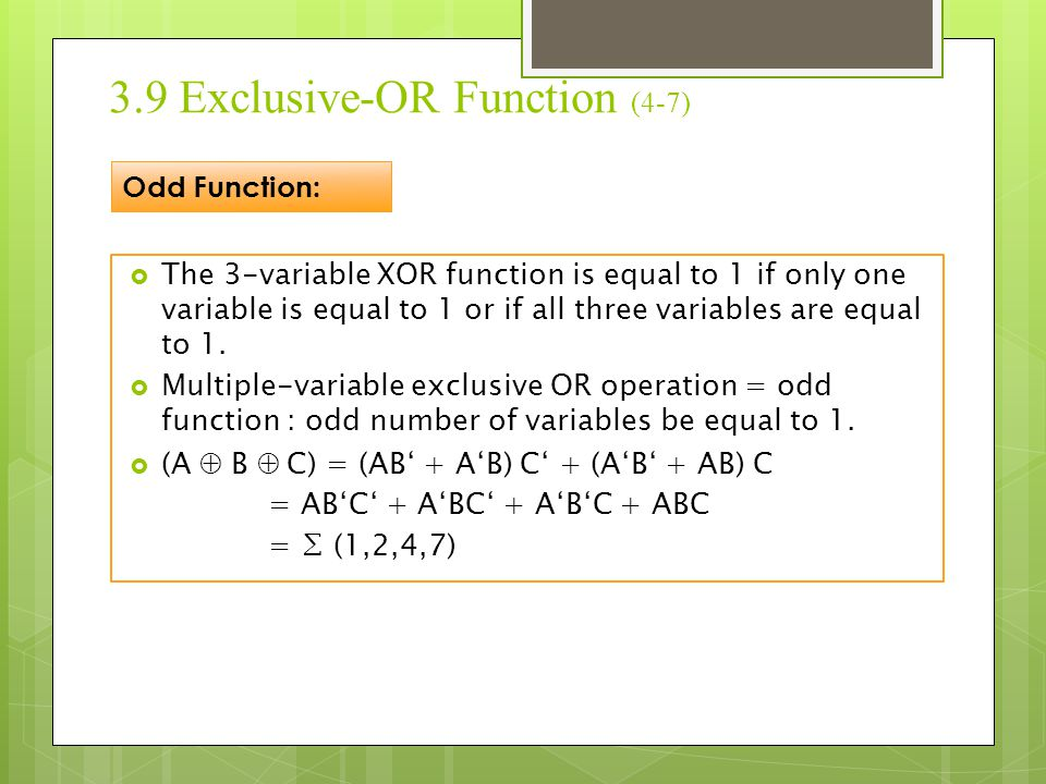 3.9 Exclusive-OR Function (4-7)