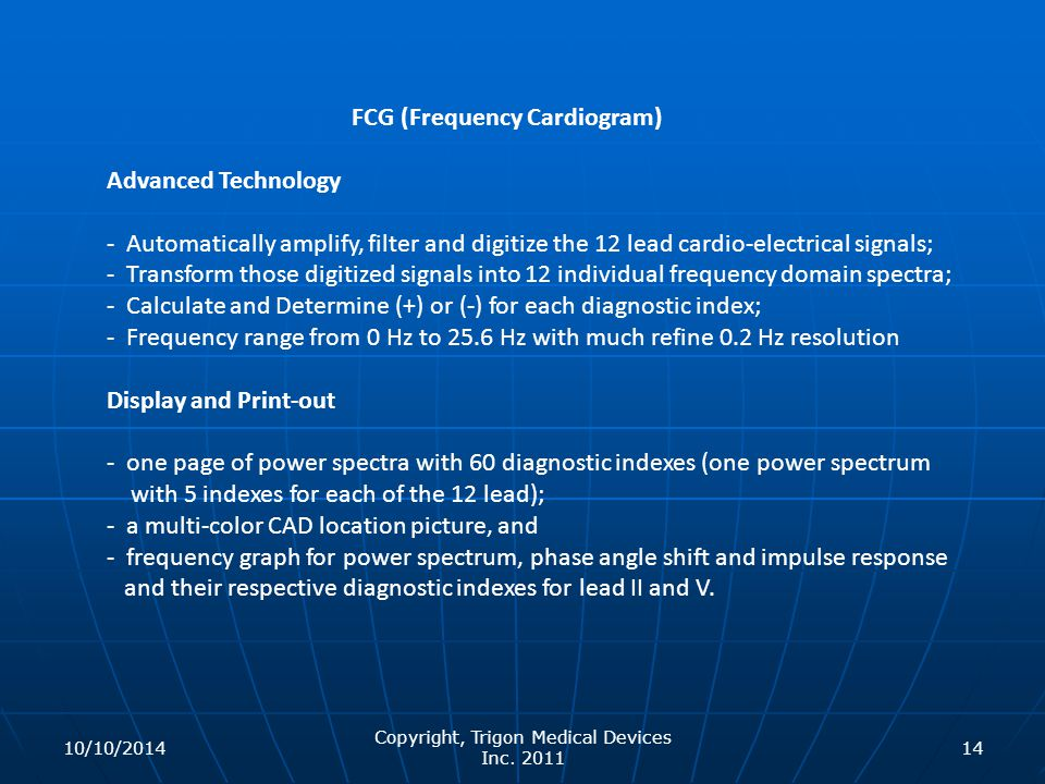 Copyright, Trigon Medical Devices Inc. 2011