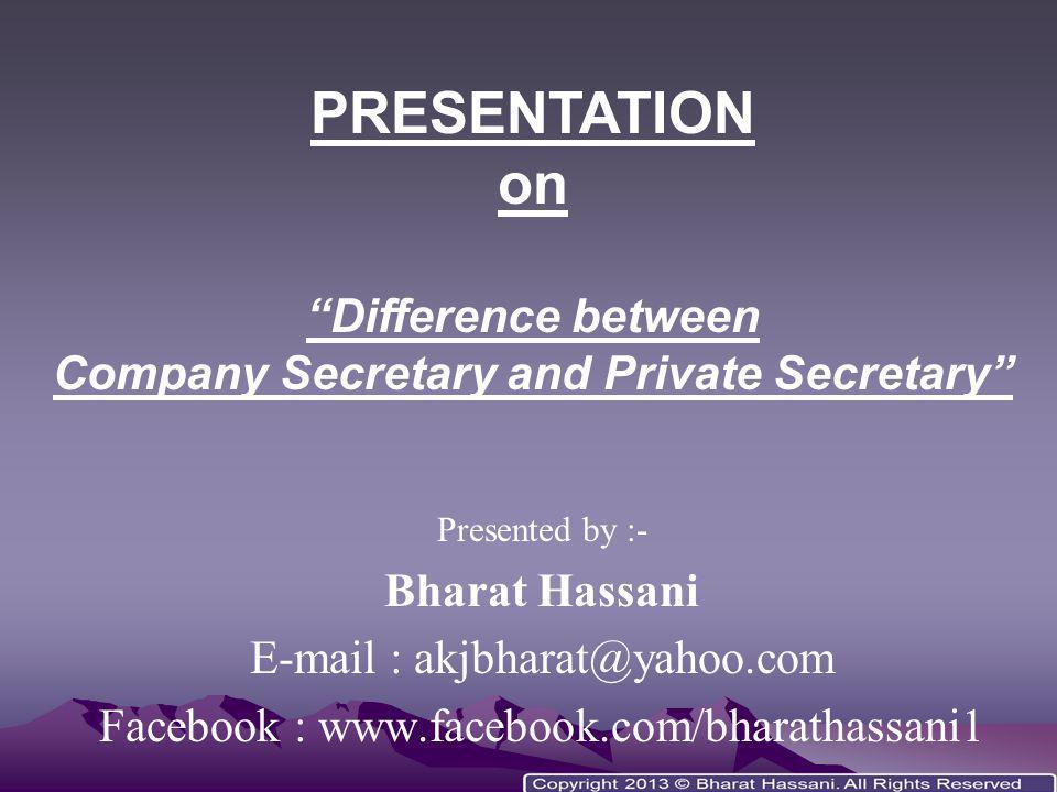 Company Secretary and Private Secretary