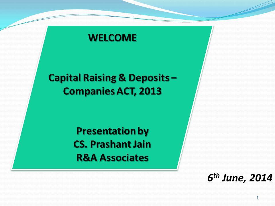 Capital Raising & Deposits – Companies ACT, 2013