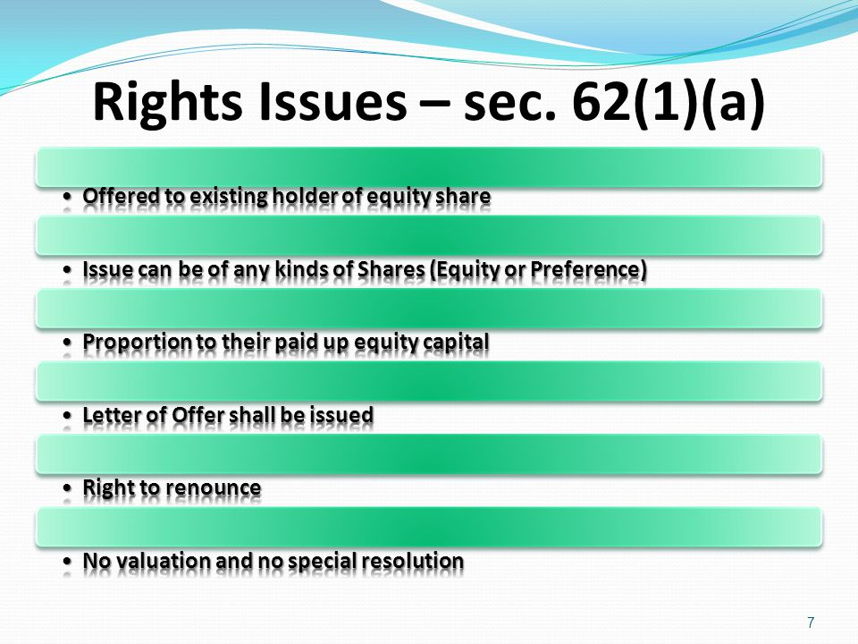 Rights Issues – sec. 62(1)(a)