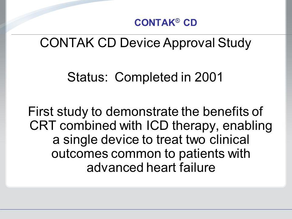 CONTAK CD Device Approval Study