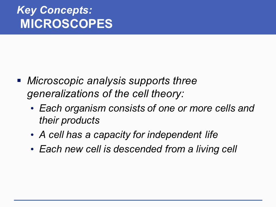 Key Concepts: MICROSCOPES