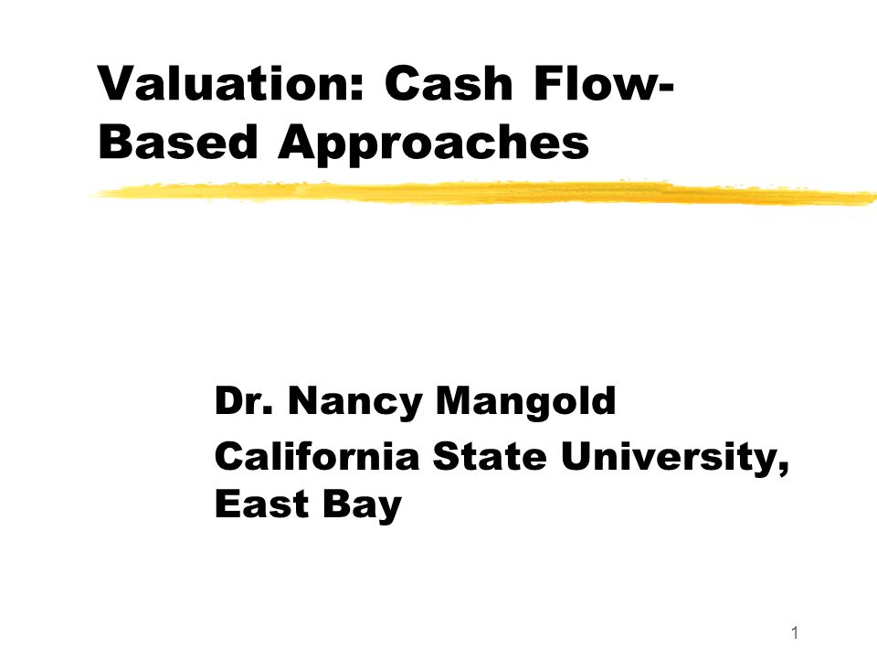 Valuation: Cash Flow-Based Approaches