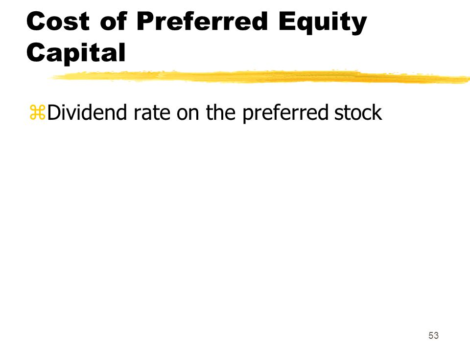 Cost of Preferred Equity Capital