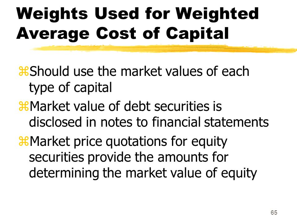 Weights Used for Weighted Average Cost of Capital