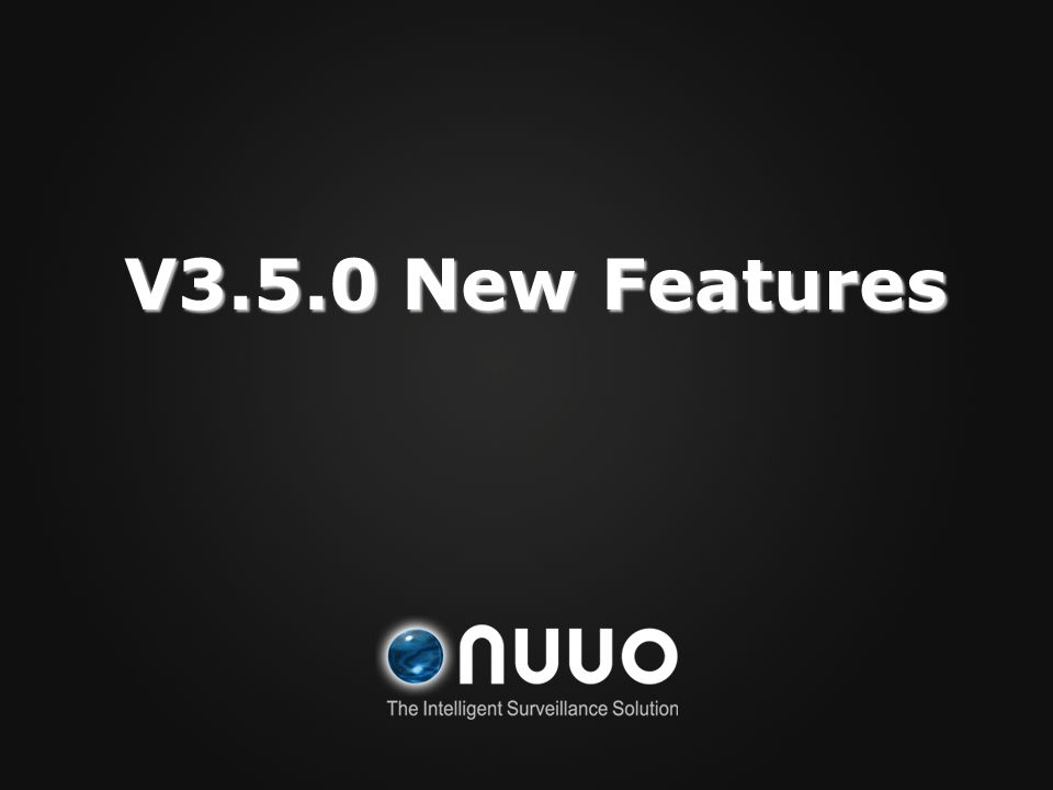 V3.5.0 New Features