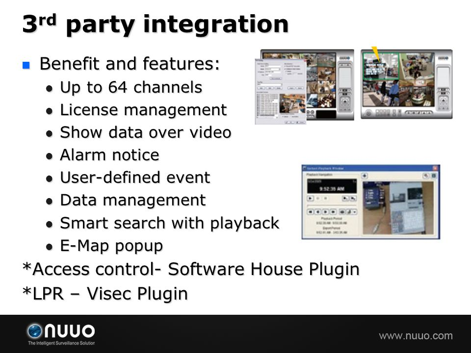 3rd party integration Benefit and features: