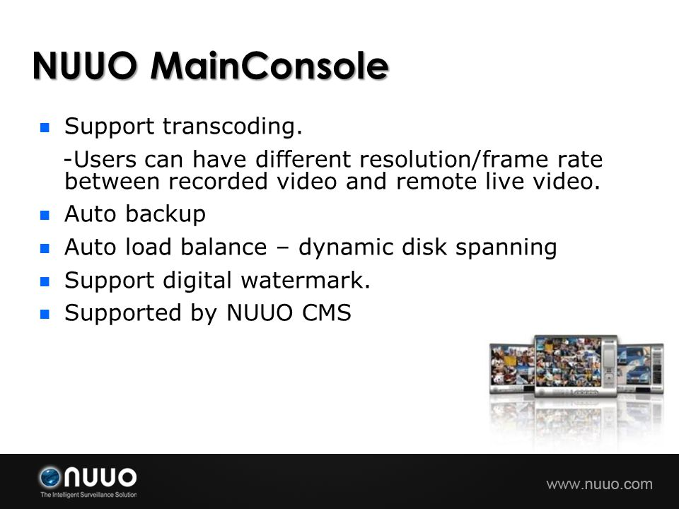 NUUO MainConsole Support transcoding.