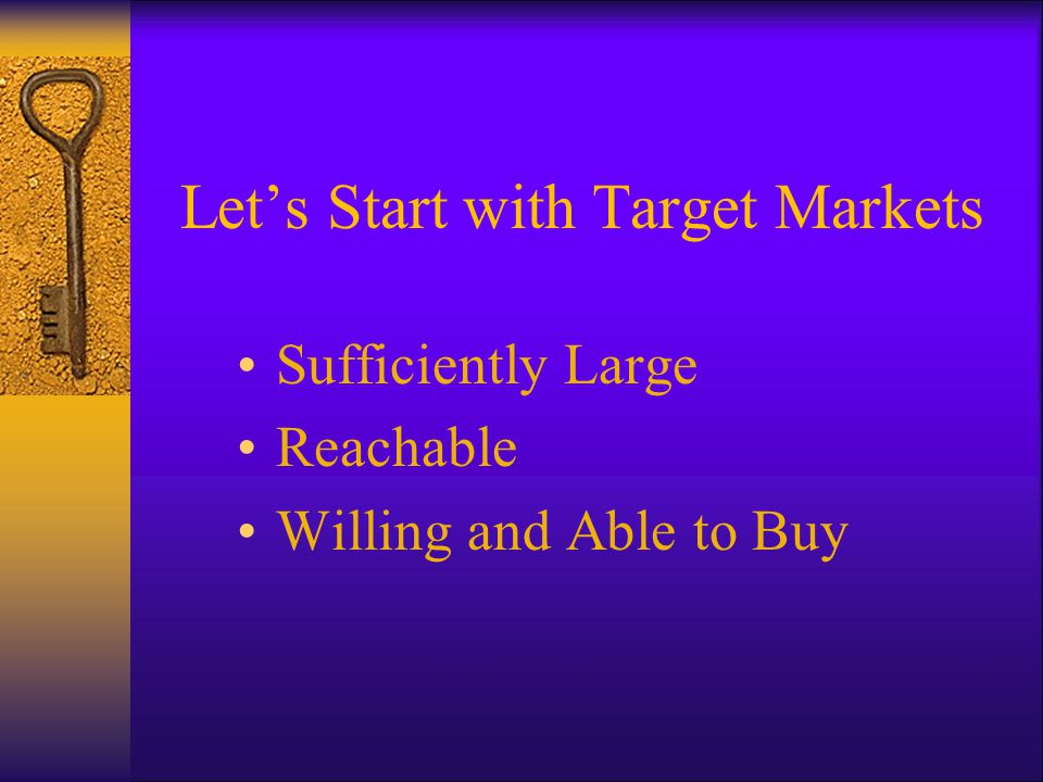 Let's Start with Target Markets